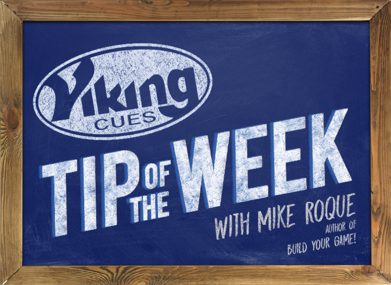 "Viking Cue's Tip of the Week with Mike Roque, author of ""Build Your Game"""